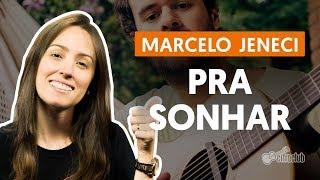 Baixar PRA SONHAR - Marcelo Jeneci (Como cantar segunda voz)
