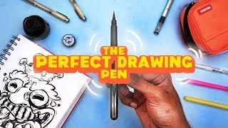 THE 'PERFECT' DRAWING PEN