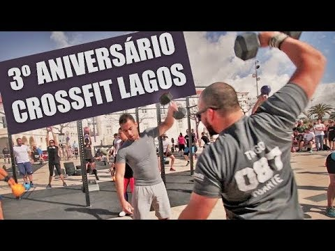 3º Aniversário CossFit Lagos 2017 - LAGOS EM FORMA