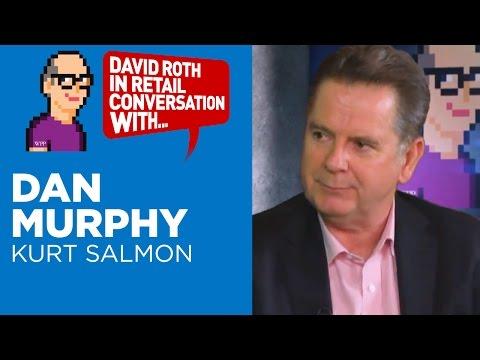 David Roth in Retail Conversation with Dan Murphy, Managing Director, Kurt Salmon
