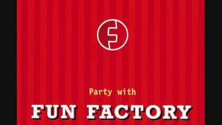 02. Fun Factory - Party With Fun Factory (Long Party Mix)