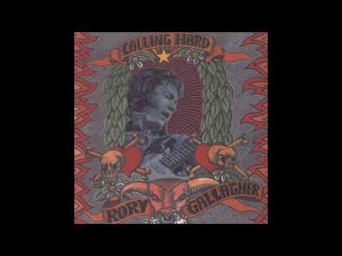 Rory Gallagher - Calling Hard Parts 1 & 2