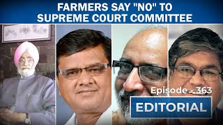 "Editorial with Sujit Nair: Farmers Say ""No"" To Supreme Court Committee"