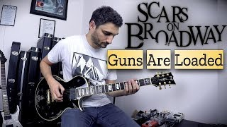 scars-on-broadway-guns-are-loaded-guitar-cover-daron-malakian-new-song-2018