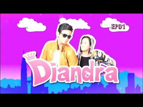 Diandra   Episod 1