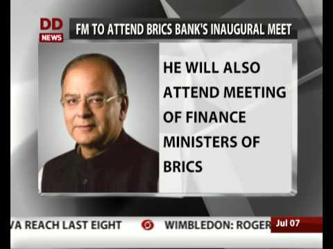FM Arun Jaitley to Attend Inaugural Meet of BRICS Bank