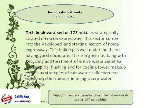 Tech Boulevard Noida 9910006454 Sector 127 Leasing Rent Office