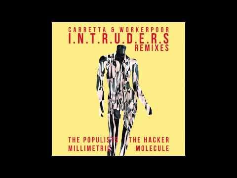David Carretta / Workerpoor - The Intruders (The Hacker Remix)