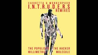 David Carretta / Workerpoor - The Intruders (The Hacker Remix)