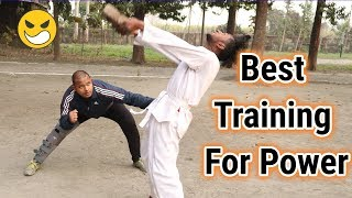 Best Martial Arts Training For Power