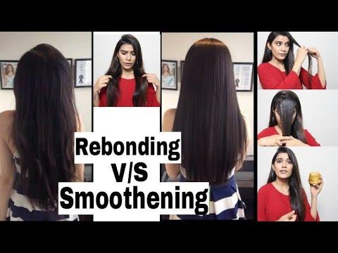 Hair Rebonding + Hair Smoothening Differences