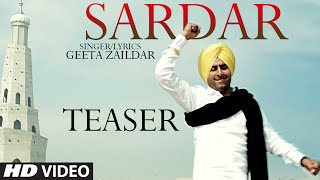 Geeta Zaildar : Sardar Song Teaser | Latest Punjabi Song 2014