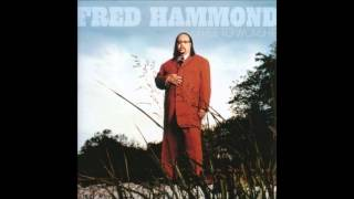 Fred Hammond - Keep on Praisin