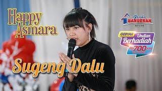 Download Happy Asmara Sugeng Dalu (Live)