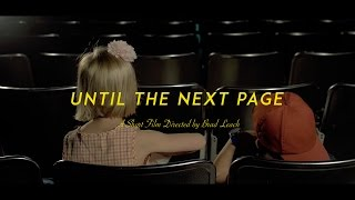 Until The Next Page (Short Musical Film)