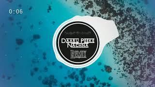 Daaru Peeke Nachna Akull - REMIX - DeejaY ShubhaM.mp3