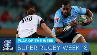 PLAY OF THE WEEK: 2018 Super Rugby Week 18