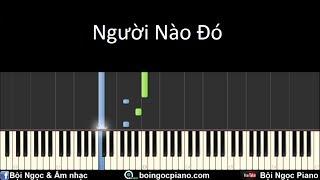 Người nào đó - Justa Tee | Piano Tutorial #42 | Bội Ngọc Piano