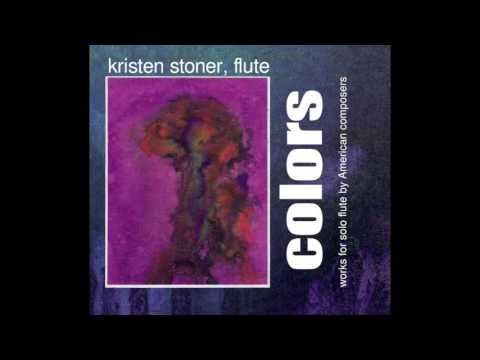 Lowell Liebermann Soliloquy - Kristen Stoner, flute