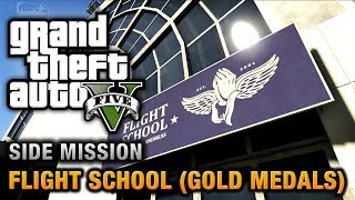 GTA 5 - Flight School (Gold Medals)