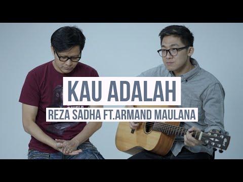 Kau Adalah - Isyana Sarasvati - Cover by Reza Sadha x Armand Maulana