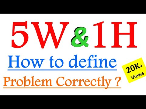 5w1h-[-5w-and-1h-]-how-to-define-problem-correctly-?- -problem-definition- -#5w1h-technique