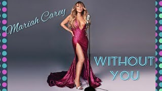 Download Mp3 💗mariah Carey. Without You Lyric💗