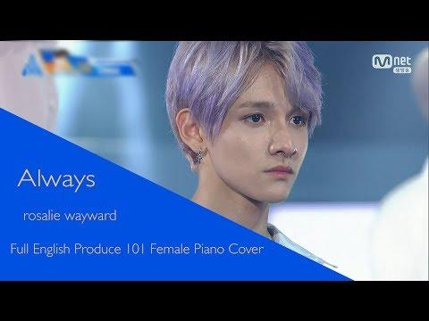 Always - Full English Produce 101 Female Piano Cover【rosalie】