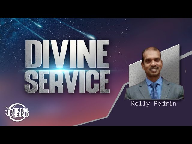 Divine Service With Kelly Pedrin | Our Greatest Need, Being Led By The Holy Spirit - Part 2