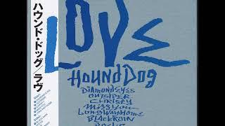 「LOVE」(ラヴ)はHOUND DOGが1986年12月21日にリリースした8番目のオ...