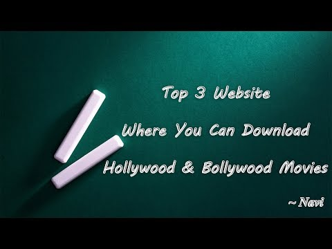 Top 3 Website To Download Hollywood &...