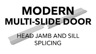 Splicing Marvin Modern Multi-Slide Head Jambs and Sills