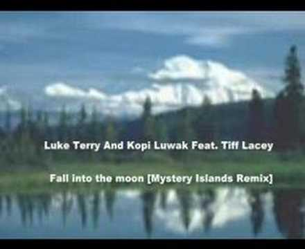 Luke Terry And Kopi Luwak Feat. Tiff Lacey - Fall into the m