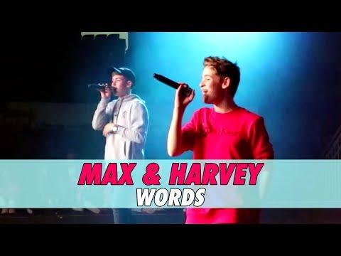 Max & Harvey - Words (LIVE)