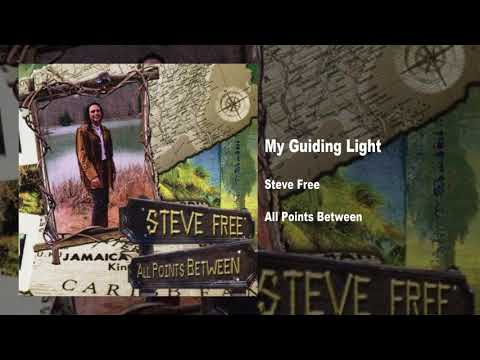 Steve Free - My Guiding Light