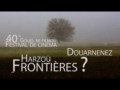 Bande Annonce 40e Festival de Cinéma de Douarnenez - Frontières ?