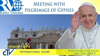 Meeting with pilgrimage of Gypsies - 2015.10.26