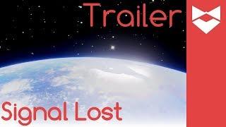 SIGNAL LOST Trailer