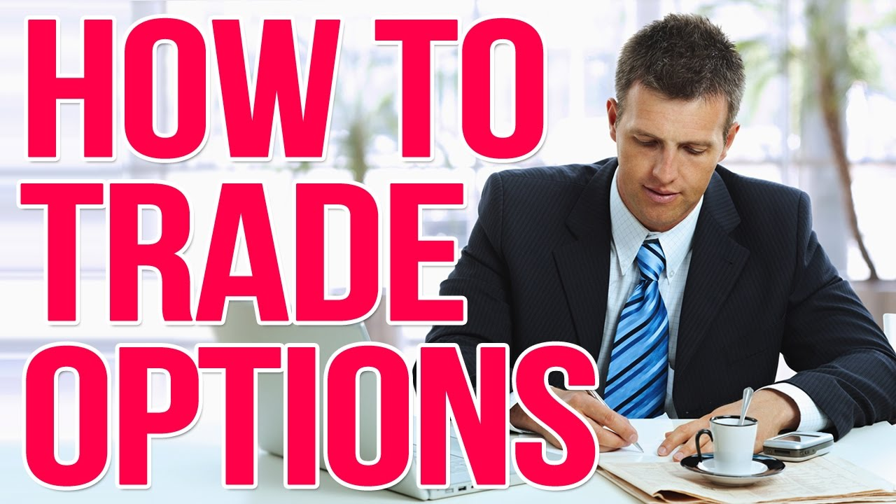 How to trade options youtube