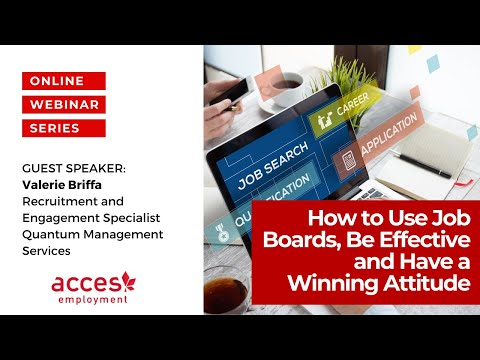 How to Use Job Boards, Be Effective, and Have a Winning Attitude