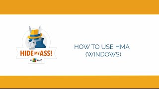 how to download install and use hma pro vpn for windows   hide my ass