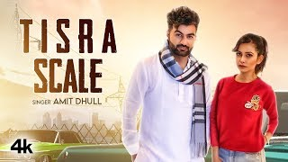 Tisra Scale Amit Dhull Free MP3 Song Download 320 Kbps