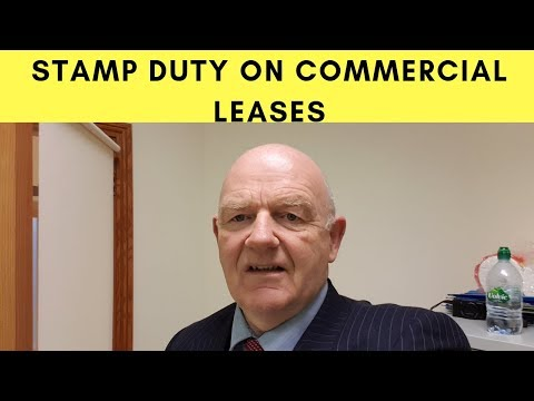 Stamp Duty on Commercial Leases in Ireland