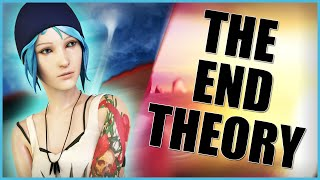 The End Of Life Is Strange Theory