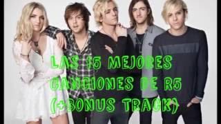 Top 15 - R5 (+Bonus Track)