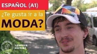 Español - ¿Te gusta ir a la moda? (A1)
