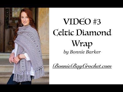 VIDEO #3: The Celtic Diamond Wrap, by Bonnie Barker