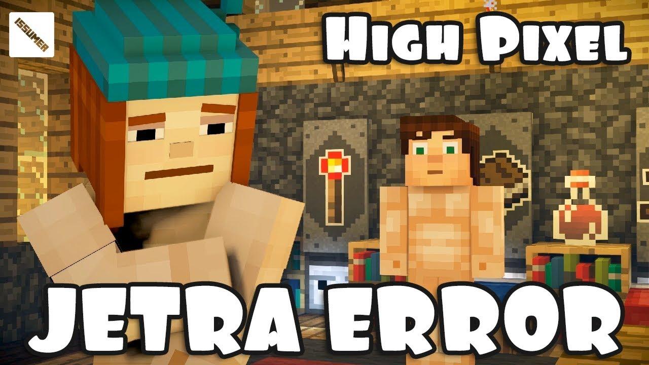 Hi Pixel Jetras Omg Skin Error Minecraft Story Mode Season 2