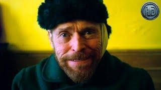 Фильм «Ван Гог. На пороге вечности» — Русский трейлер [Дубляж, 2019]