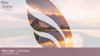 Paul Rigel - Far Away (Original Mix) [OUT 17.11.14]